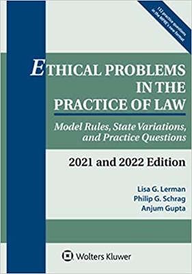 Ethical Problems in the Practice of Law 2021-2022