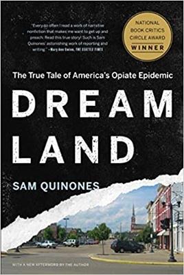 Dreamland: The True Tale of Americas Opiate Epidemic