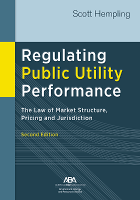 REGULATING PUBLIC UTILITY PERFORMANCE 2e - REQUIRED