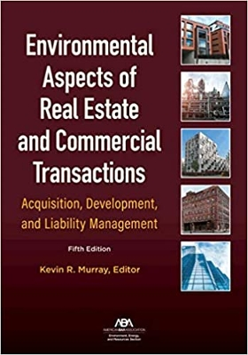 Environmental Aspects of Real Estate 5th Edition - REQUIRED