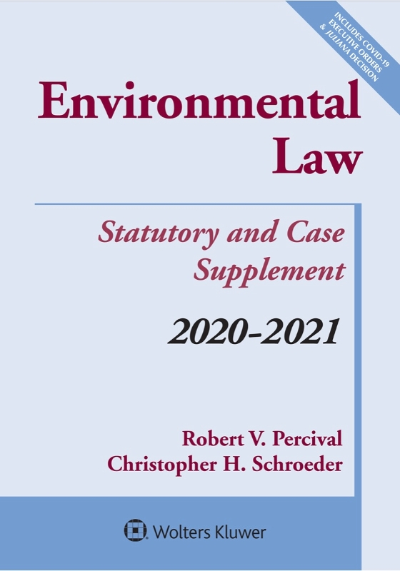 Environmental Law Statutory and Case Supplement 20-21