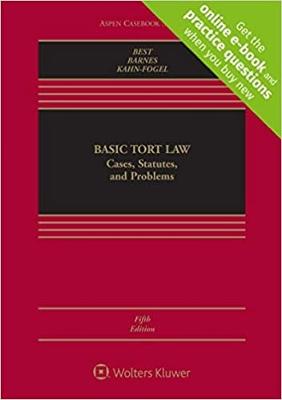 Basic Tort Law , 5th Edition