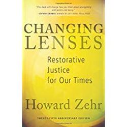 Changing Lenses: Restorative Justice for our Times: 25th anniversary