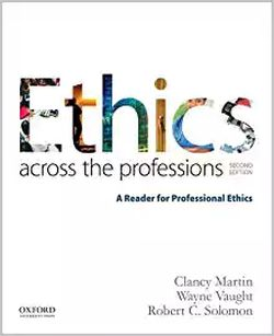 Ethics across the professions 2nd