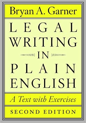 Legal Writing in Plain English - REQUIRED