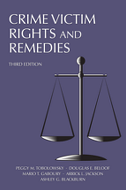 Crime Victim Rights and Remedies, 3E