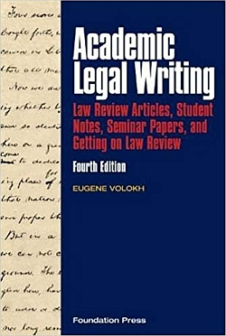 Academic Legal Writing 4th Edition NEW