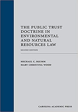 The Public Trust Doctrine in Environmental and Natural 2nd