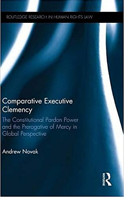 Comparative Executive Clemency: The Constitutional Power