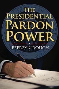 The Presidential Pardon Power