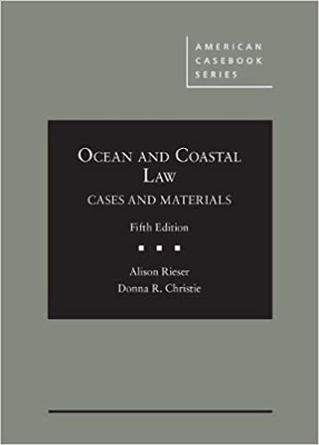 Ocean and Coastal Law 5E