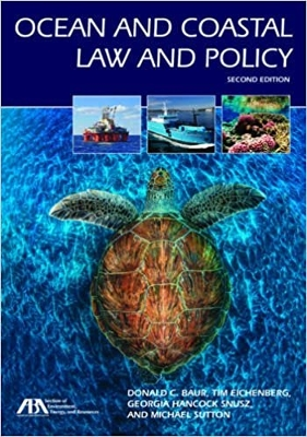 Ocean And Coastal Law And Policy 2E