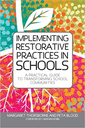 Implementing Restorative Justice Practices in Schools