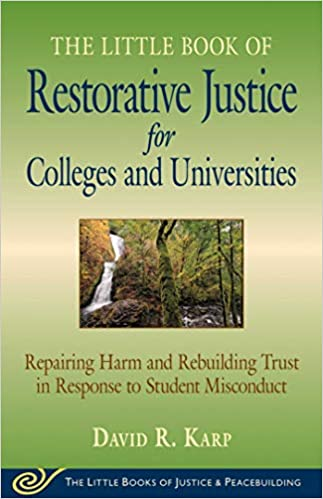 The Little Book of Restorative Justice in Colleges 2e