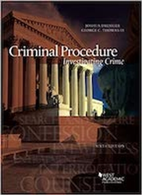 Criminal Procedure: Investigating Crime 6e
