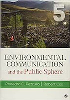 Environmental Communication And The Publ 5E - REQUIRED