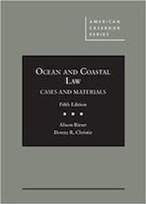 Ocean and Coastal Law 5E