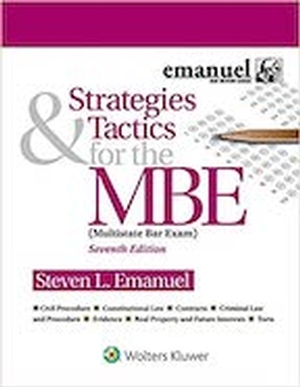 Strategies And Tactics for The MBE 7E - RECOMMENDED ONLY