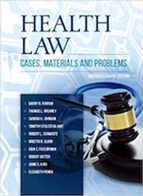 Health Law Cases and Materials 8th Abridged