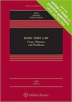 Basic Tort Law: Cases 5E