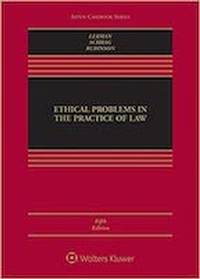 Ethical Problems in the Practice of Law 5e