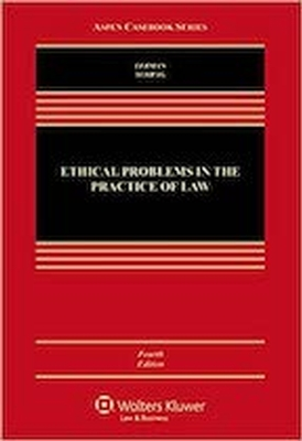 Ethical Problems In The Practice Of Law 4E