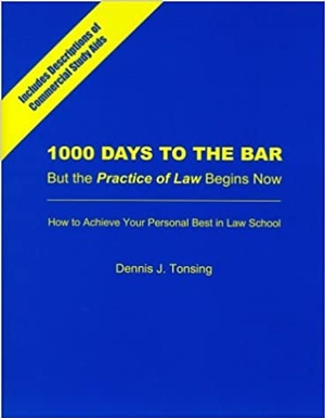 1000 Days to the Bar-But the Practice of Law Starts Now