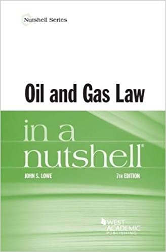 Oil and Gas Law in a Nutshell 7e
