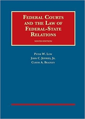 Federal Courts and the Law of Federal-State Relations 9e
