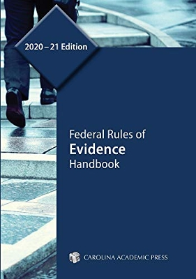 Federal Rules of Evidence 2020-2021