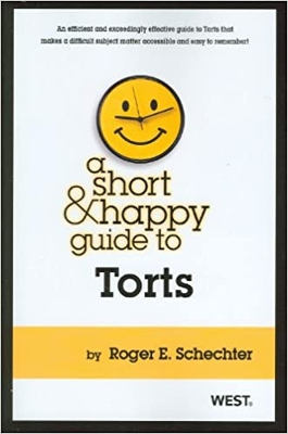 A Short & Happy Guide to Torts