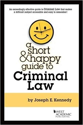 A Short & Happy Guide to Criminal Law