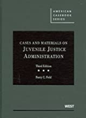Cases and Materials on Juvenile Justie Administration - USED