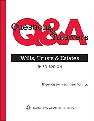 Questions & Answers - Wills, Trusts & Estates