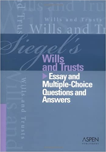 Siegels Wills and Trusts