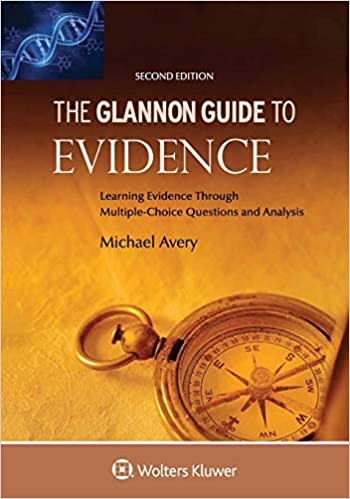 The Glannon Guide to Evidence
