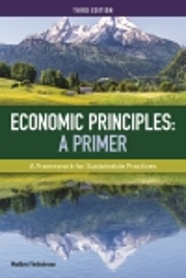 Economic Principles: A Primer