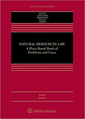 Natural Resources Law: A Place-Based Book of Problems and Cases
